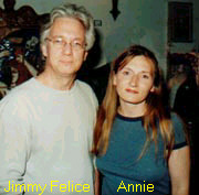 Jimmy Felice and Annie