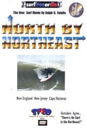North by Northeast Surf video by Ralph Fatello