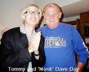 Tommy with Dave Day of The Monks