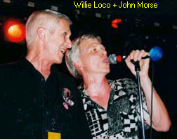 Willie Loco and John Morse