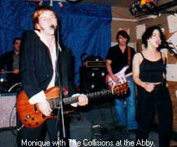 Monique with the Collisions at the Abbey 1/10/03