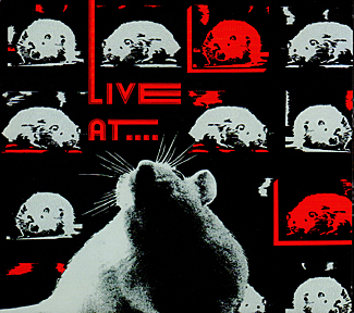 Live at the Rat