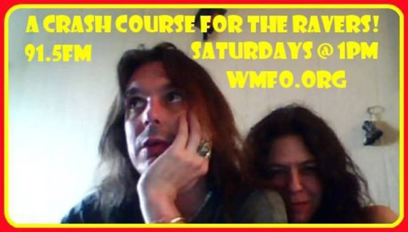 Crash Course for the Ravers on Saturday WMFO