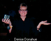 Denise Donahue - Woman with a Camera