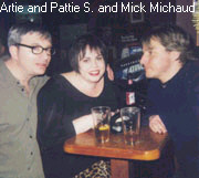Sniederman  and Pattie and Micke Michaud.