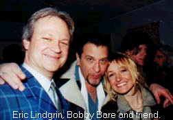Erik Lindgrin, Bobby Bare and friend.